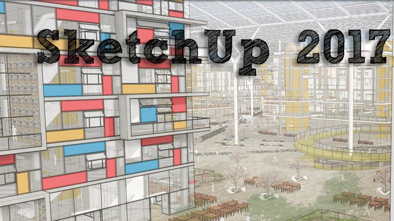 Présentation SketchUp Make 2017 gratuit